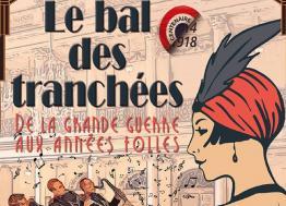 Le 23 novembre, Caen vous invite au Bal des Tranchées dans le cadre du centenaire de la Première Guerre mondiale