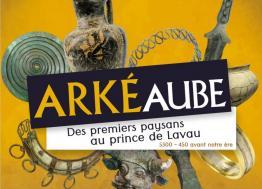 A partir du 2 avril à Troyes, voyagez de l'âge du Fer au néolithique avec la deuxième édition de l'événement ArkéAube 2019