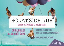 Du 8 juillet au 28 août 2021, le festival Eclat(s) de rue envahit l'espace urbain de Caen